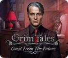 Grim Tales: L'Invitée du Futur Édition Collector jeu