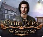 Grim Tales: The Generous Gift jeu