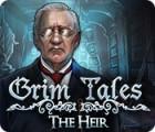 Grim Tales: L'Héritier jeu