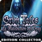 Grim Tales: La Malédiction des Gray Edition Collector jeu
