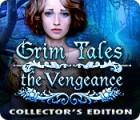 Grim Tales: La Vengeance Edition Collector jeu