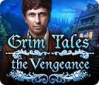 Grim Tales: La Vengeance jeu