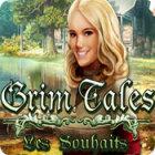 Grim Tales: Les Souhaits jeu