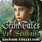Grim Tales: Les Souhaits Edition Collector jeu