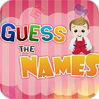 Guess The Names jeu