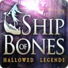 Hallowed Legends: Le Bateau Squelette jeu
