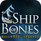 Hallowed Legends: Ship of Bones Collector's Edition jeu