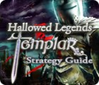 Hallowed Legends: Templar Strategy Guide jeu