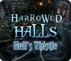 Harrowed Halls: Hell's Thistle jeu