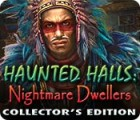 Haunted Halls: Nightmare Dwellers Collector's Edition jeu
