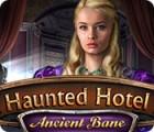 Haunted Hotel: Ancien Fléau jeu