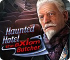 Haunted Hotel: Le Boucher de l'Axiom jeu