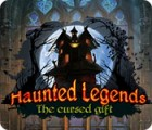Haunted Legends: The Cursed Gift jeu