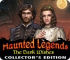 Haunted Legends: Vœux Funestes Edition Collector jeu