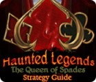 Haunted Legends: The Queen of Spades Strategy Guide jeu