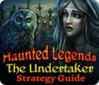 Haunted Legends: The Undertaker Strategy Guide jeu