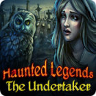Haunted Legends: The Undertaker jeu