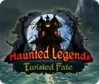 Haunted Legends: Twisted Fate jeu