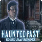 Haunted Past: Echos d'un Autre Monde jeu