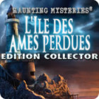 Haunting Mysteries: L'Ile des Ames Perdues Edition Collector jeu