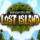 Explorateur hawaien: L'Ile Perdue jeu