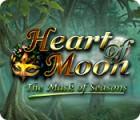 Heart of Moon: Le Masque des Saisons jeu