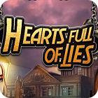Hearts Full Of Lies jeu