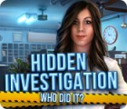 Hidden Investigation: Who Did It? jeu