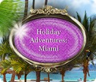 Holiday Adventures: Miami jeu