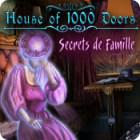 House of 1,000 Doors: Secrets de Famille jeu
