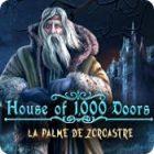 House of 1,000 Doors: La Palme de Zoroastre jeu
