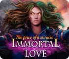 Immortal Love: Le Prix d'un Miracle jeu