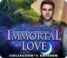 Immortal Love: Bitter Awakening Collector's Edition jeu