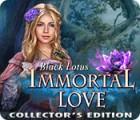 Immortal Love: Le Lotus Noir Édition Collector jeu