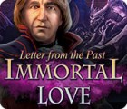 Immortal Love: Letter From The Past jeu