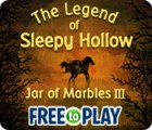 The Legend of Sleepy Hollow: Jar of Marbles III - Free to Play jeu