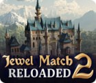 Jewel Match 2: Reloaded jeu