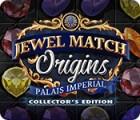Jewel Match Origins: Palais Imperial Collector's Edition jeu