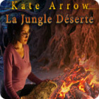 Kate Arrow: La Jungle Déserte jeu