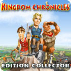 Kingdom Chronicles Edition Collector jeu