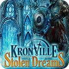 Kronville: Stolen Dreams jeu