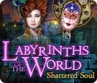 Labyrinths of the World: Ame Fracturée Edition Collector jeu