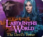Labyrinths of the World: The Devil's Tower jeu