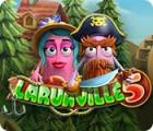 Laruaville 5 jeu