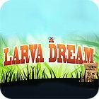 Larva Dream jeu