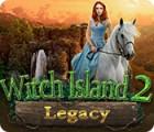 Legacy: Witch Island 2 jeu