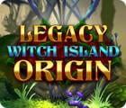 Legacy: Witch Island Origin jeu