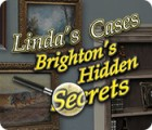 Linda's Cases: Brighton's Hidden Secrets jeu