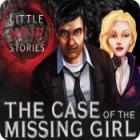 Little Noir Stories: The Case of the Missing Girl jeu