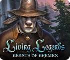 Living Legends: Les Animaux de Brême jeu